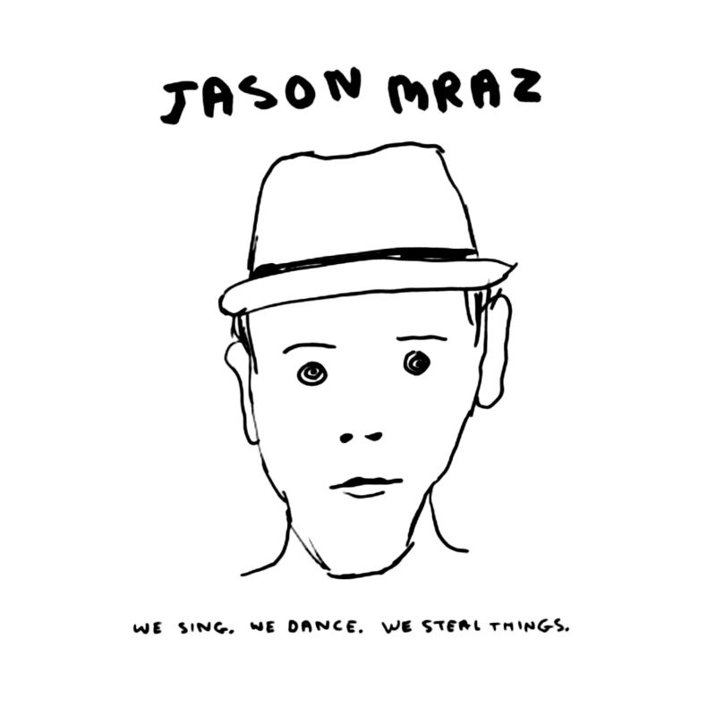 Jason Mraz - We Sing We Dance We Steal Things (2008)